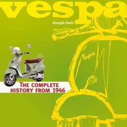 Scooter Specialist N.I. Vespa, The complete history from 1946 Book