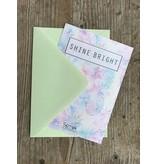 "Greeting card "" SHINE BRIGHT """