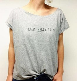 Tee: Talk nerdy to me - grijs