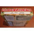Romeo y Julieta Petit Julieta (25er Kiste)