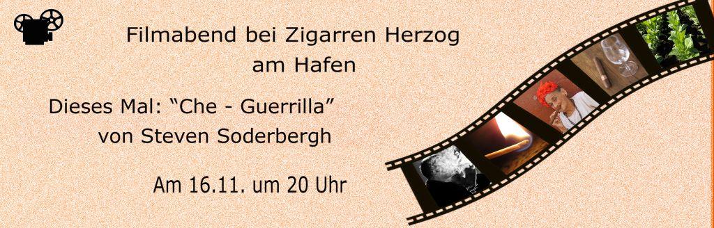 """16.11.2017 - Zigarrenfilmabend im Hafen: """"Che - Guerrilla"""""""