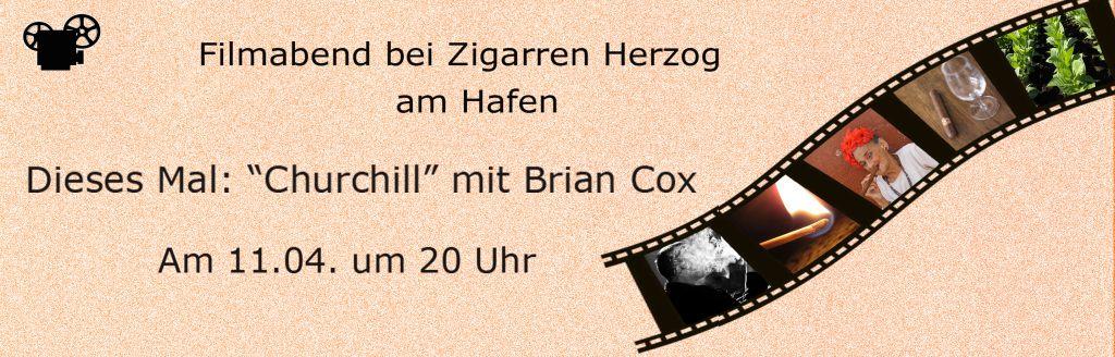 """11.04.2018 - Filmabend """"Churchill"""" bei Zigarren Herzog am Hafen"""