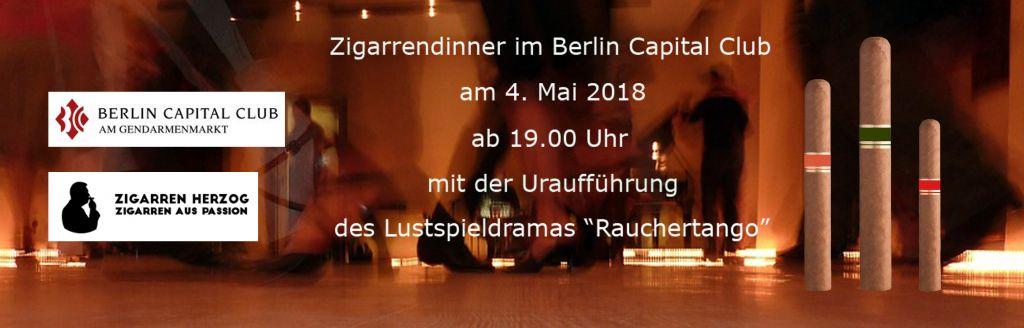 "04.05.2018- Herzogs Zigarrendinner: ""Raucher-Tango"" im Berlin Capital Club"