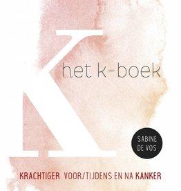 Lannoo Uitgeverij Het K-boek  - Sabine De Vos