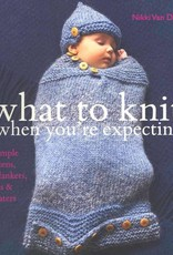 NIKKI VAN DE CAR - WHAT TO KNIT WHEN YOU'RE EXPECTING