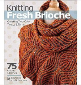 NANCY MARCHANT - KNITTING FRESH BRIOCHE