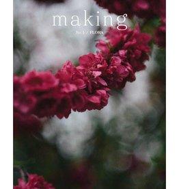 Making MAKING NO. 1 - FLORA
