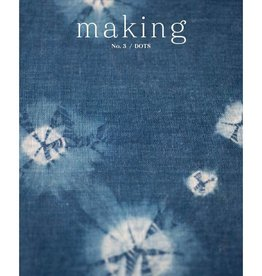 Making MAKING NO. 3 - DOTS