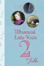 Ysolda Teague WHIMSICAL LITTLE KNITS 2 by YSOLDA TEAGUE