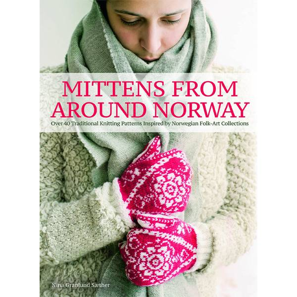 SEARCH PRESS MITTENS FROM NORWAY by NINA GRANLUND SAETHER
