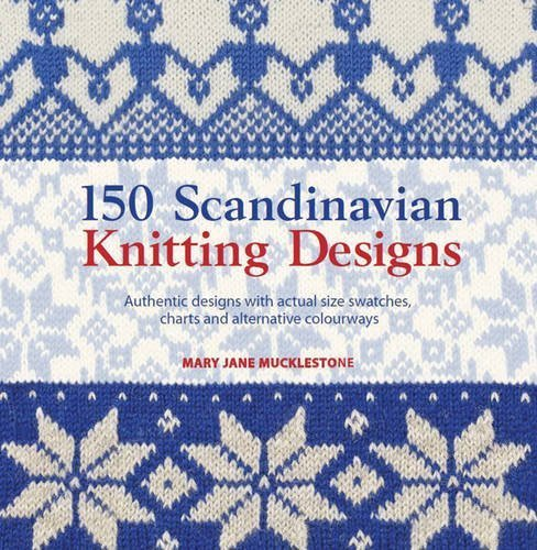SEARCH PRESS 150 SCANDINAVIAN KNITTING DESIGNS by MARY MUCKLESTONE
