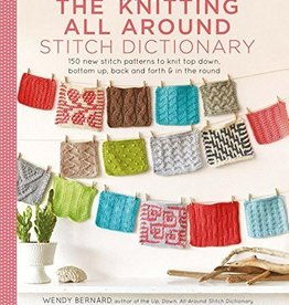SEARCH PRESS THE KNITTING ALL AROUND STITCH DICTIONARY by WENDY BERNARD