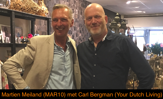 Martien Meiland (MAR10) with Carl Bergman (Your Dutch Living)