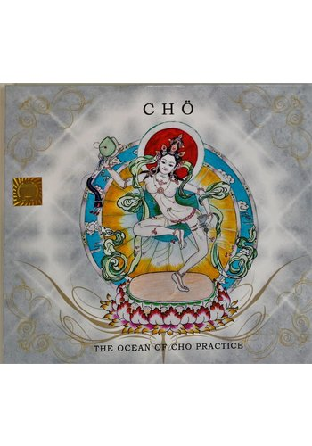 Yogi & Yogini naturals The ocean of Chö practice (CD)