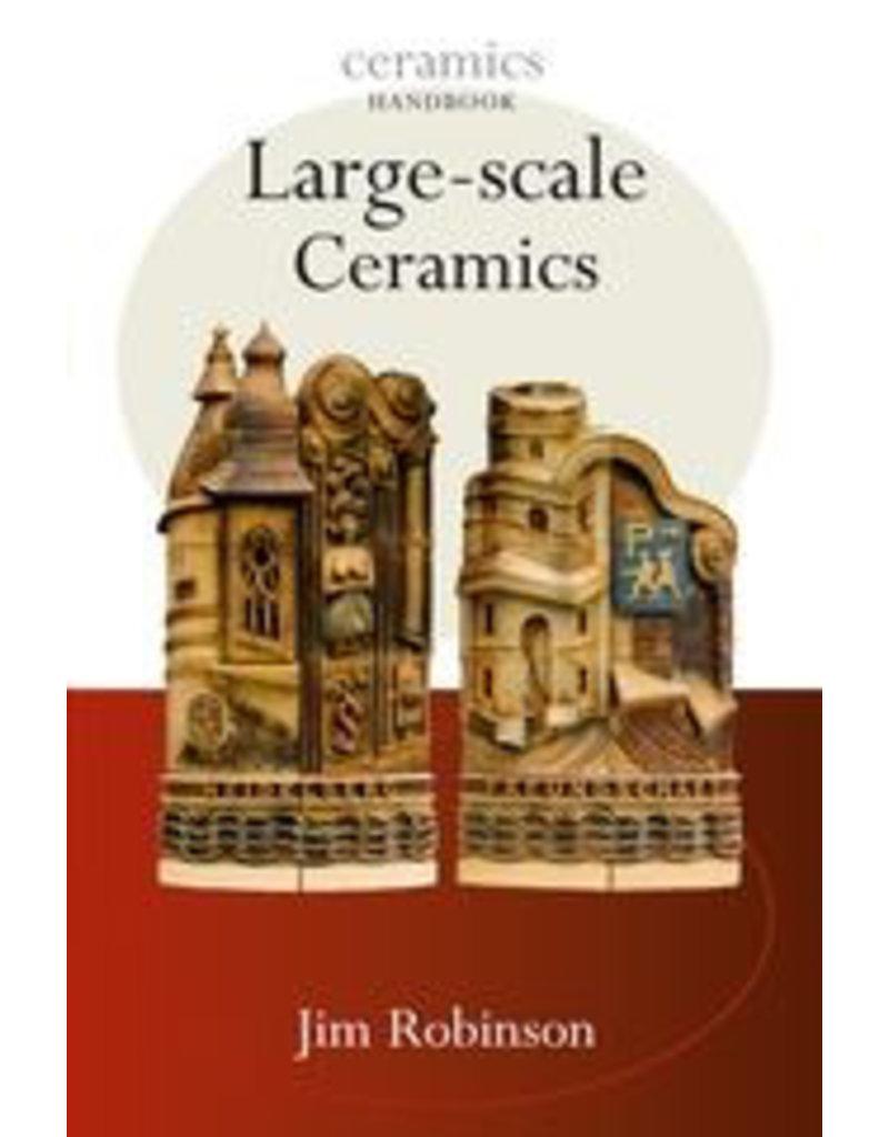 Large Scale Ceramics : Jim Robison