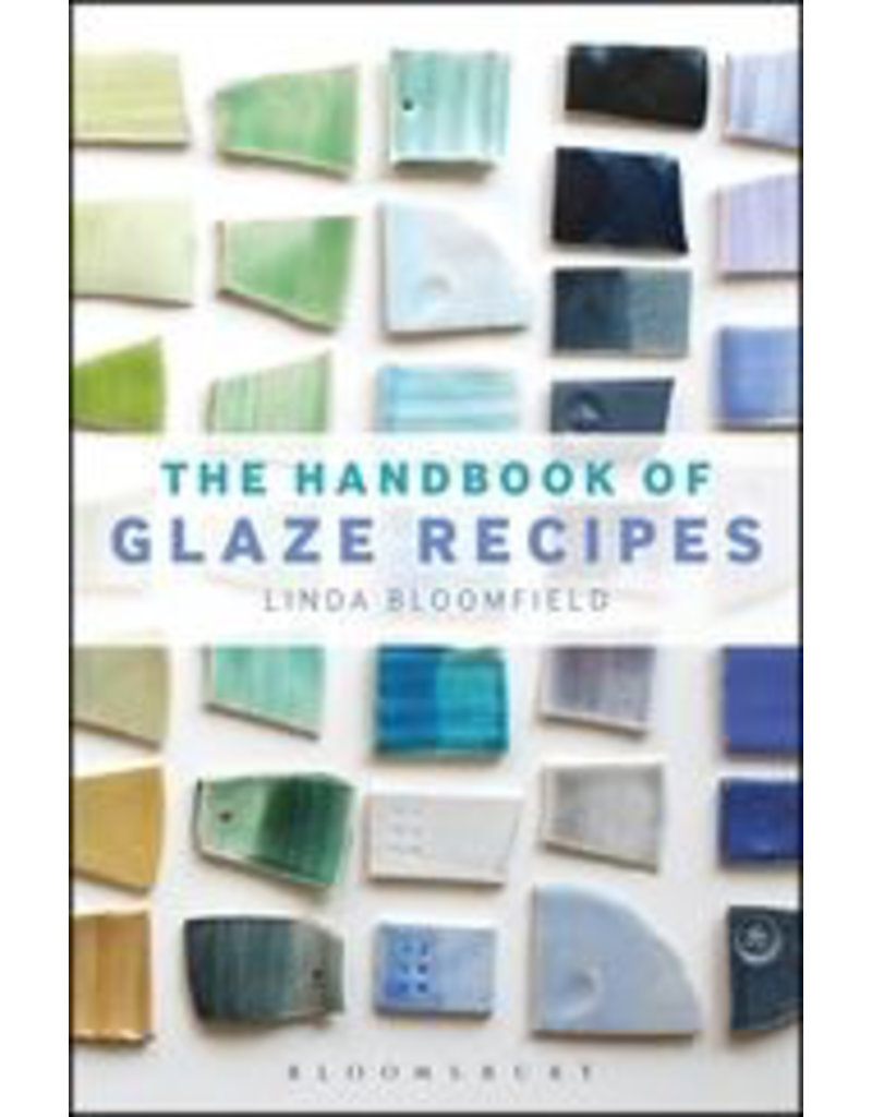 Handbook of Glaze Recipes : Linda Bloomfield