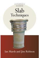 Slab Techniques : Ian Marsh , Jim Robison