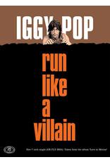 David Storey Iggy Pop - Run Like a Villain