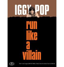 Iggy Pop - Run Like a Villain