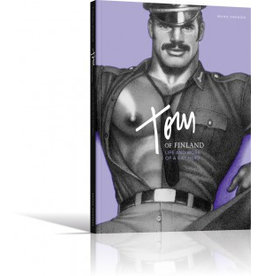 Tom of Finland Tom of Finland - Life and Work of a Gay Hero
