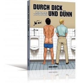 Durch Dick und Dünn - Tagebuch eines Kleinstadtjungen