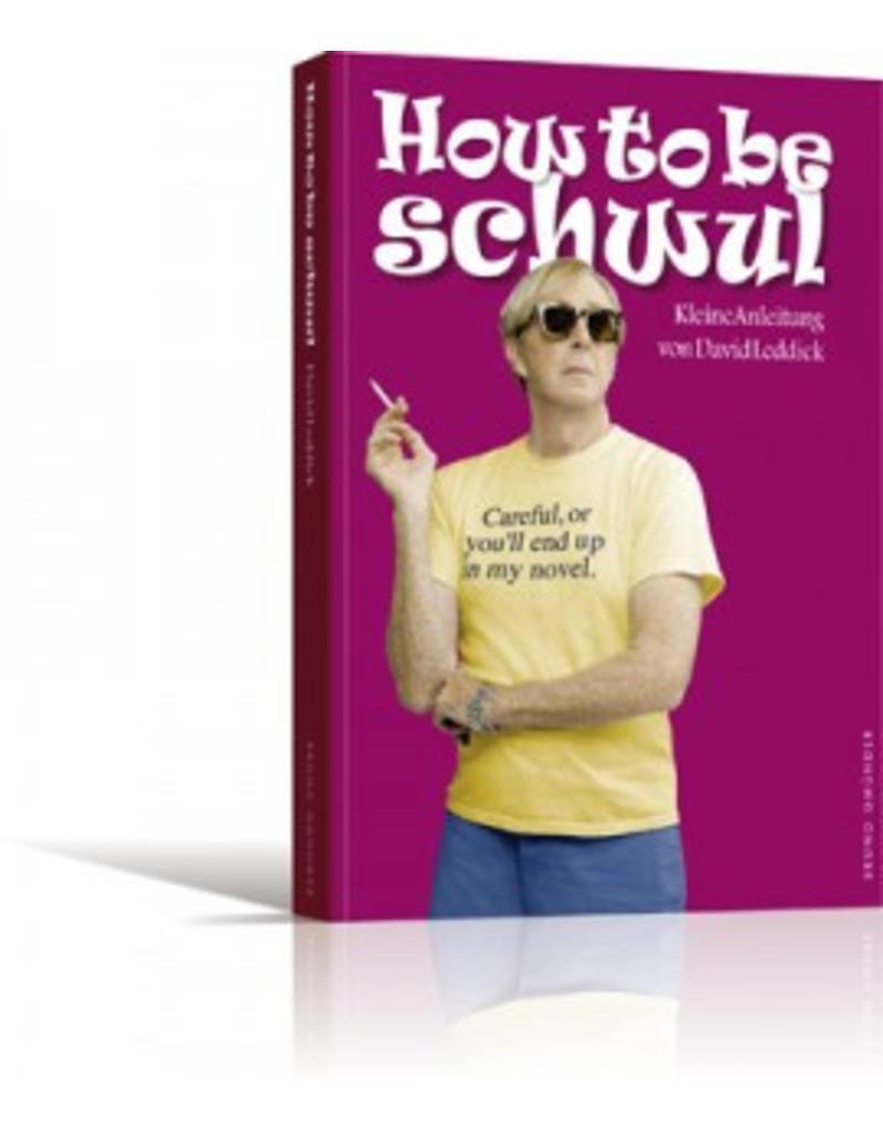 How to be schwul