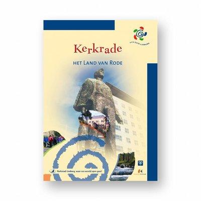 Eigen uitgave VVV Zuid-Limburg Wandelgids 'Kerkrade, het land van Rode'