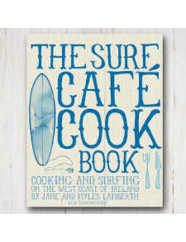 Northcore The Surf Cafe Cookbook