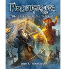 Frostgrave Frostgrave: Fantasy Wargames in the Frozen City