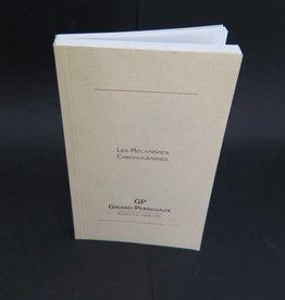 Girard Perregaux Les Mècanismes Chronographes Booklet