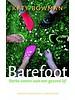 Barefoot: Sterke voeten voor een gezond lijf