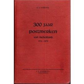 NBFV 300 Jaar Postmerken van Nederland 1570-1870