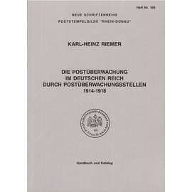 Poststempelgilde Die Postüberwachung im Deutschen Reich 1914-1918