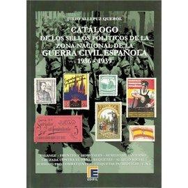 Edifil Catálogo de los Sellos Políticos de la Zona Nacional de la Guerra Civil Española 1936-1939