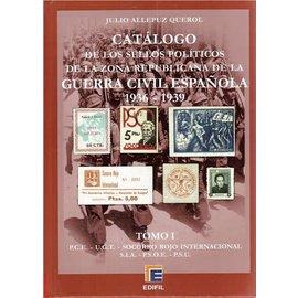 Edifil Catálogo de los Sellos Políticos de la Zona Republicana de la Guerra Civil Española 1936-1939 Tomo I