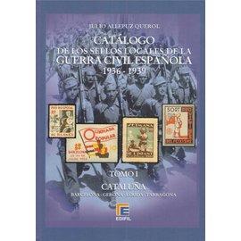 Edifil Tomo I Catálogo de la Guerra Civil Española 1936-1939 Cataluña