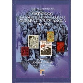 Edifil Tomo III Catálogo de la Guerra Civil Española 1936-1939 Andalucía (I)