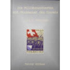 Wittwer Die Militärpostkarten und Ganzsachen der Schweiz