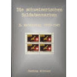 Wittwer Die schweizerischen Soldatenmarken 2. Weltkrieg 1939-1945