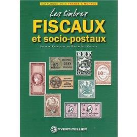 Yvert & Tellier Catalogue des Timbres Fiscaux et Socio-Postaux de France et de Monaco