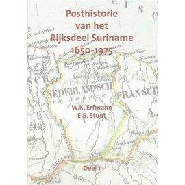 Po & Po Posthistorie van het RijksVolume Suriname 1650-1975 Deel 1