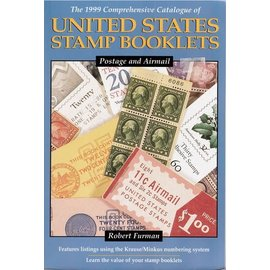 Krause The 1999 Comprehensive Catalogue of United States Stamp Booklets