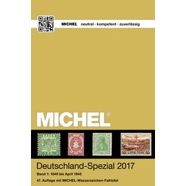 Michel Deutschland-Spezial 2017 Band 1: 1849 bis April 1945