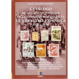Edifil Catálogo de los Sellos Políticos de la Zona Republicana de la Guerra Civil Española 1936-1939 Tomo II