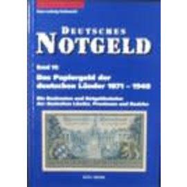 Gietl Deutsches Notgeld · Band 10: Das Papiergeld der deutschen Länder 1871-1948