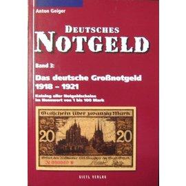 Gietl Deutsches Notgeld · Band 3: Das deutsche Großnotgeld 1918-1921
