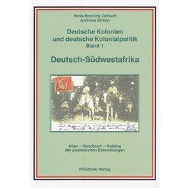 Philathek Deutsche Kolonien und Kolonialpolitik Volume 1 Deutsch-Südwestafrika