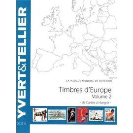 Yvert & Tellier Timbres d'Europe Volume 2 de Carelie à Hongrie