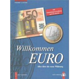 Battenberg Willkommen Euro - Alles über die neue Währung