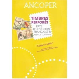Ancoper Timbres Perfores Pays d'Expression Francaise & Alsace Lorraine